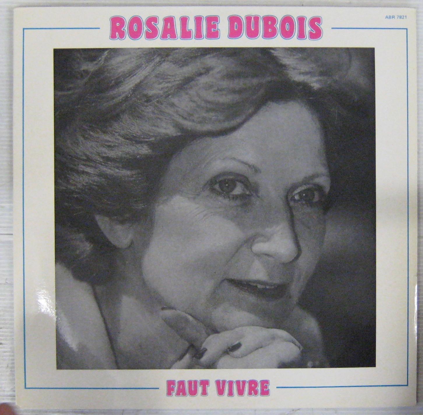Dubois Rosalie Faut vivre