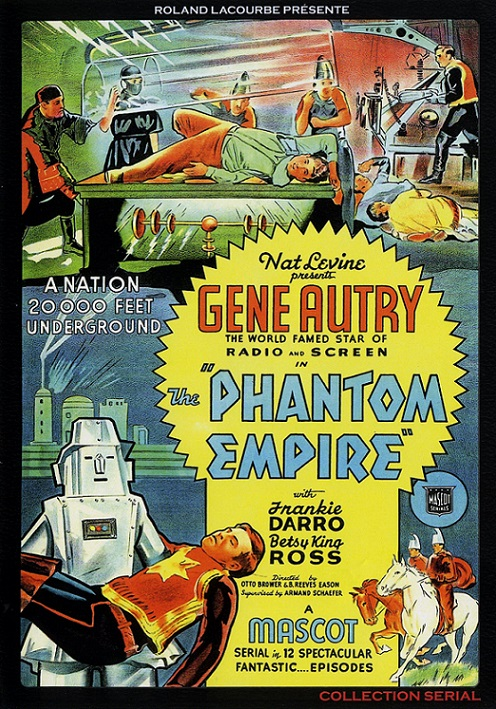 VIDÉO - The Phantom Empire dans Cineteek 18032308033715263615627276