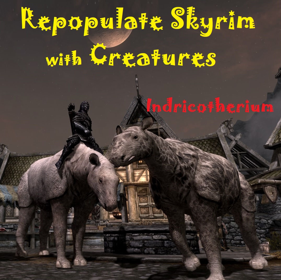 Repopulate with Indricotherium