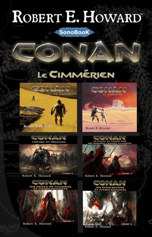ROBERT E.HOWARD - CONAN LE CIMMÉRIEN - INTÉGRALE [2017] [MP3 64KBPS]