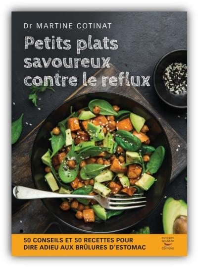 2018 PETITS PLATS SAVOUREUX CONTRE LE REFLUX   MARTINE COTINAT EPUB