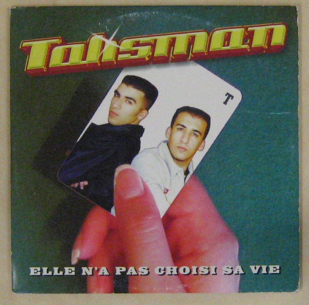 TALISMAN - Elle n'a pas choisi sa vie - CD single