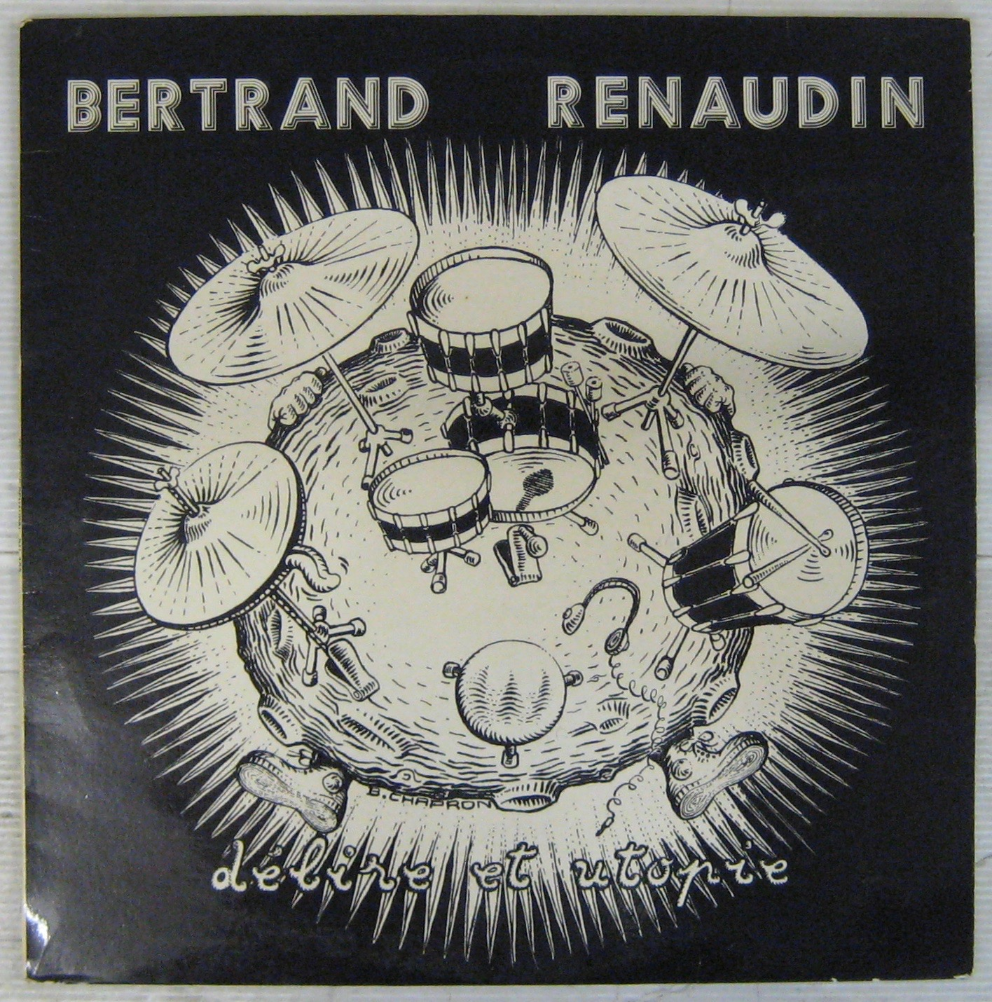 RENAUDIN BERTRAND - Délire et utopie - LP