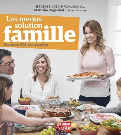 Les menus solution famille - Isabelle Huot et Nathalie Regimbal (2018)
