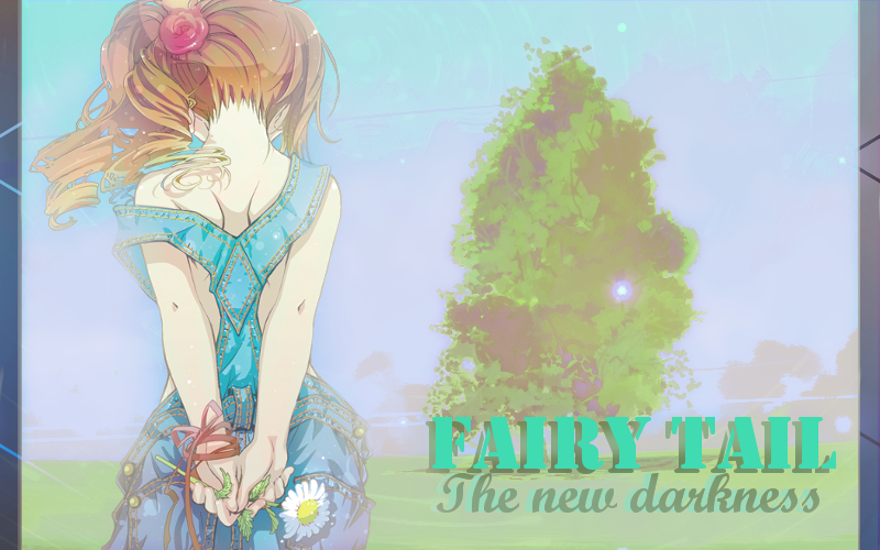 Fairy Tail The New Darkness