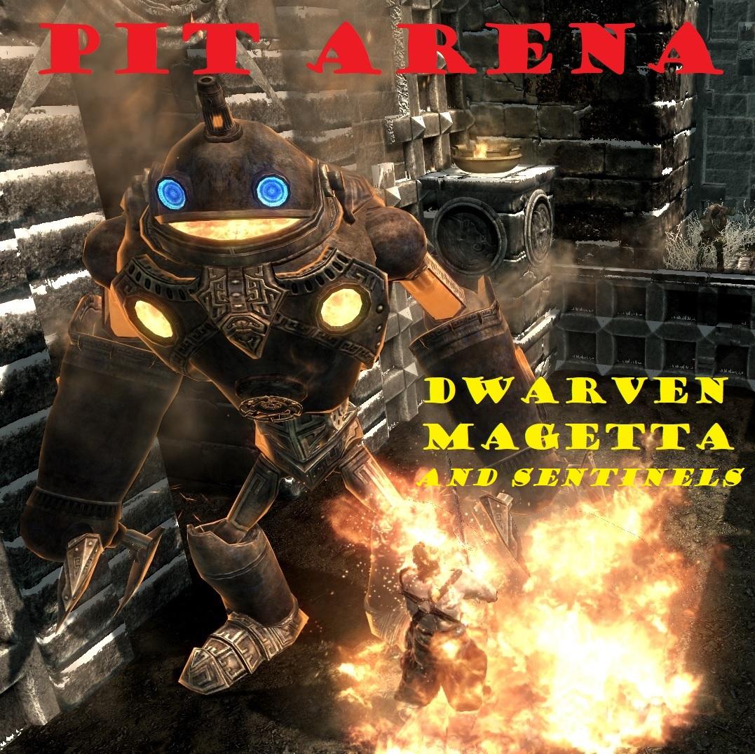Pit Arena Dwarven Magetta and Sentinels