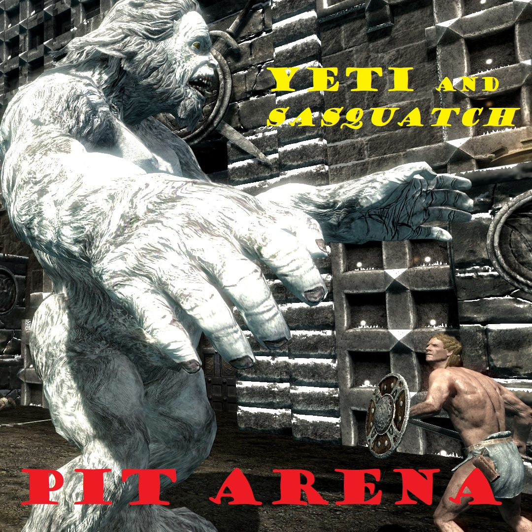 Pit arena Yeti and  Sasquatch