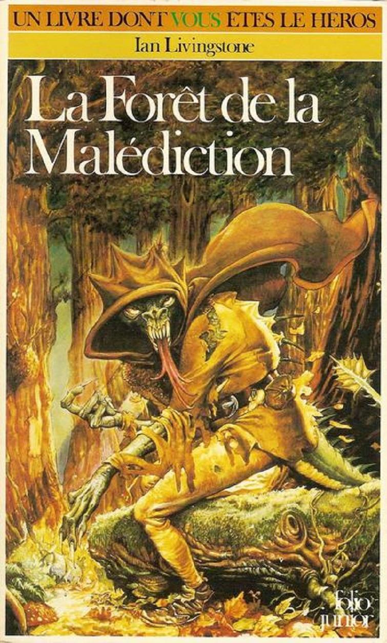 UN LIVRE DONT VOUS ÊTES LE HÉROS : LA FORÊT DE LA MALÉDICTION (1983) dans Un Livre dont vous êtes le Héros 19032711362715263616176787