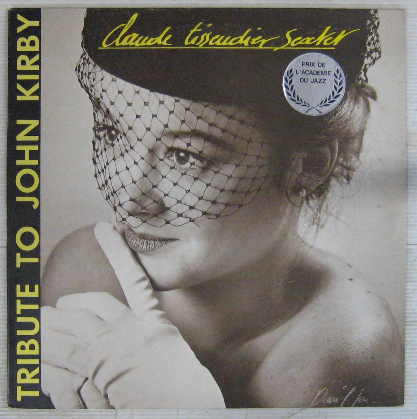 CLAUDE TISSENDIER QUARTET - Tribute to John Kirby - LP