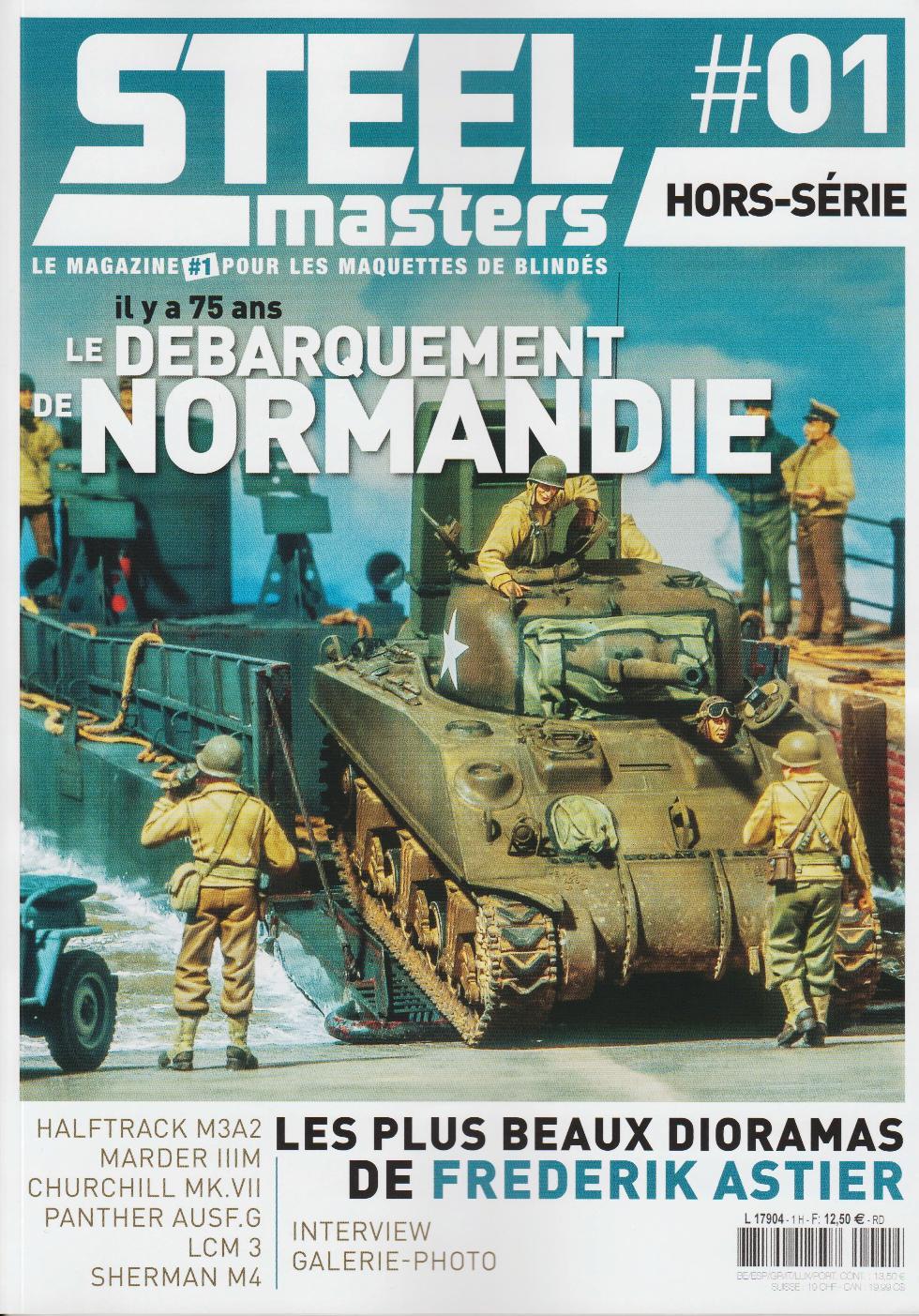 """Steel-Masters Hors-Série N°1, """"Il y a 75 ans, le débarquement de Normandie"""". 1905050423289210116225108"""