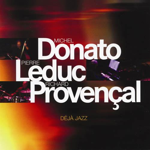 Donato, Michel -  Donato Leduc Provencal
