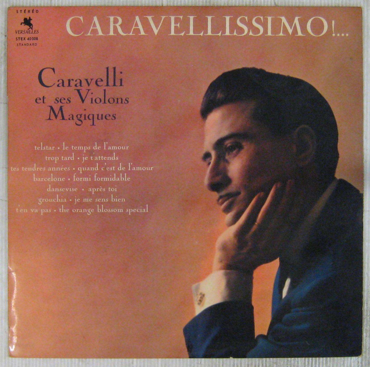 CARAVELLI - Caravellissimo !... - 33T