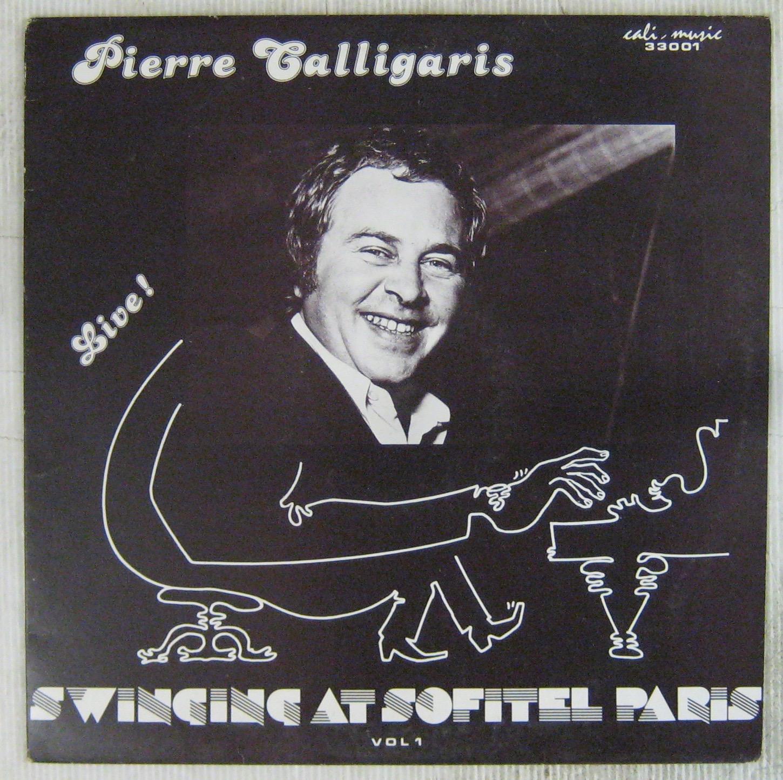 CALLIGARIS PIERRE - Swinging at Sofitel Paris - LP
