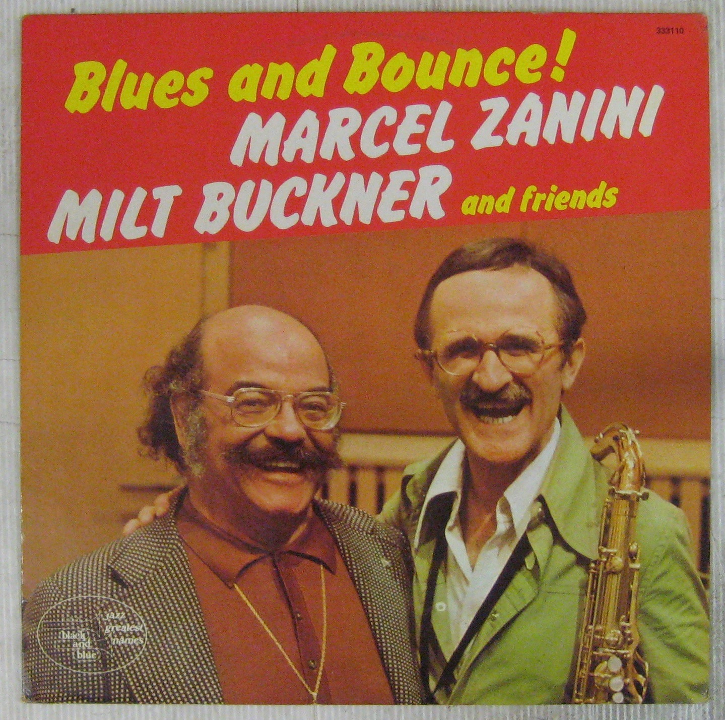 ZANINI MARCEL MILT BUCKNER AND FRIENDS - Blues and bounce ! - LP