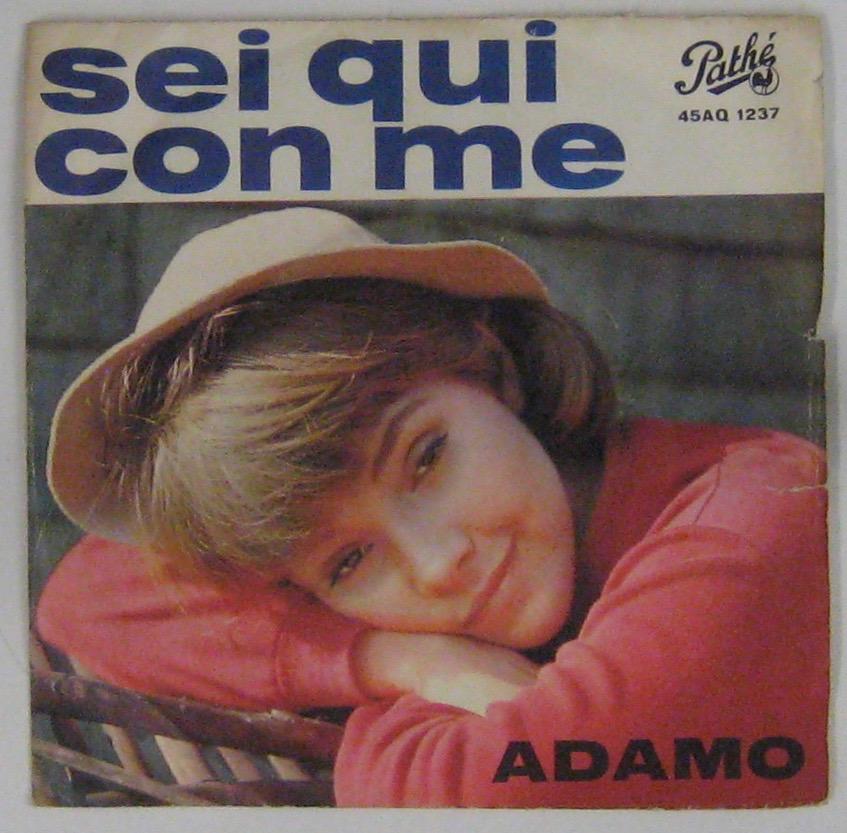 ADAMO - Sei qui con me (Sans toi ma mie) - 45T (SP 2 titres)