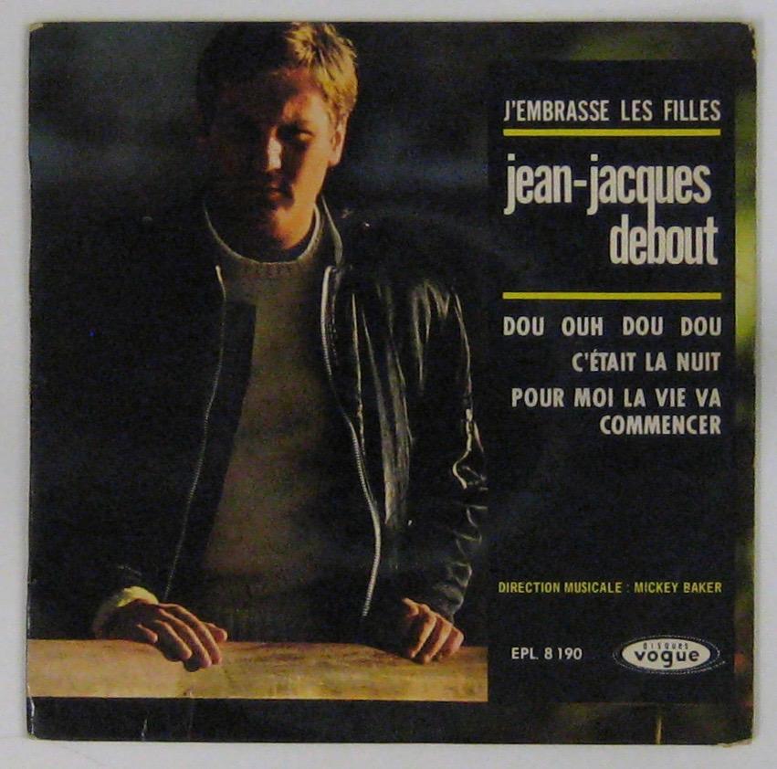 DEBOUT JEAN-JACQUES - J'embrasse les filles - 45T (EP 4 titres)