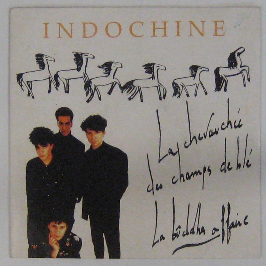INDOCHINE - La chevauchée des champs de blé - 45T (SP 2 titres)