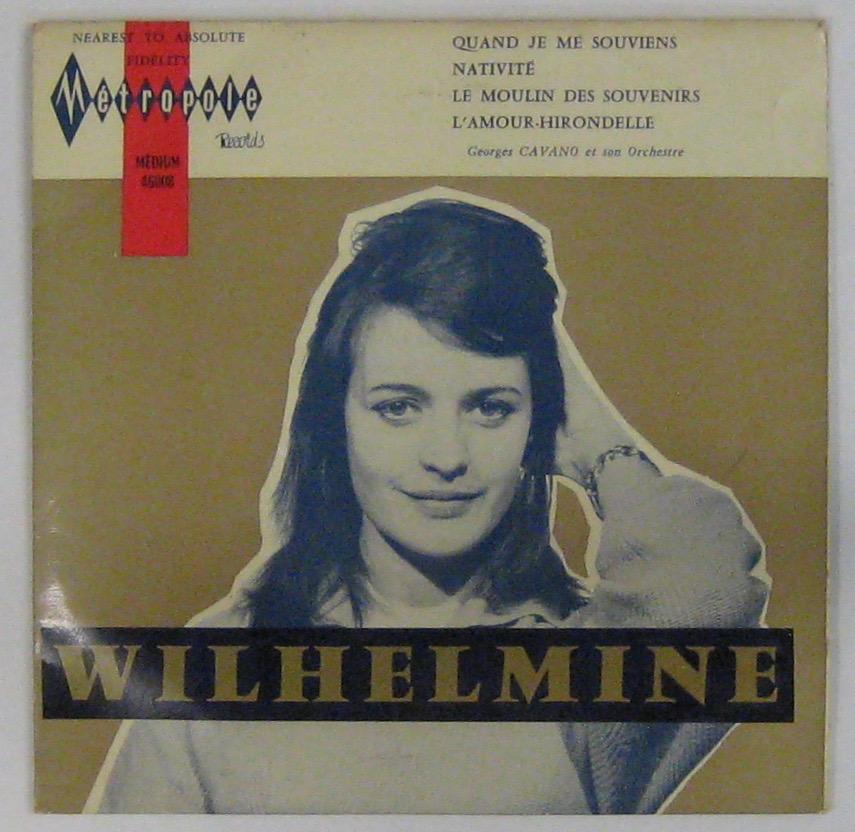 WILHELMINE - Quand je me souviens - 45T (EP 4 titres)