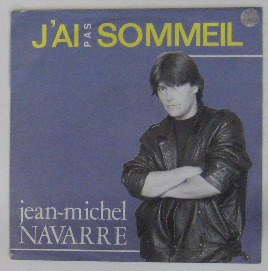 NAVARRE JEAN-MICHEL - J'ai pas sommeil - 45T (SP 2 titres)
