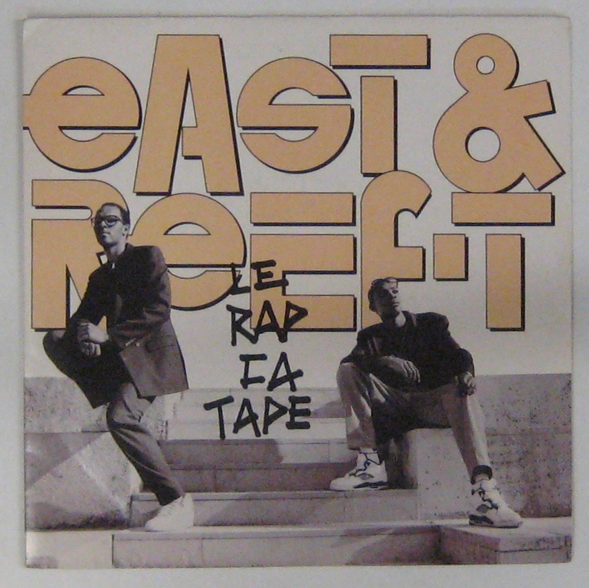 EAST & REEF - T - Le rap ça tape - 7inch (SP)