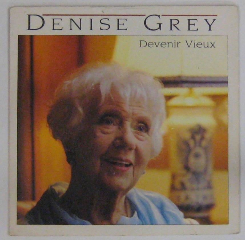 GREY DENISE - Devenir vieux - 45T (SP 2 titres)