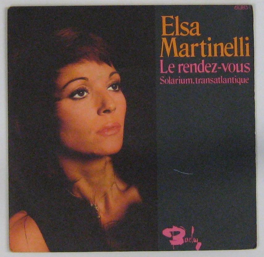 MARTINELLI ELSA - Le rendez-vous - 45T (SP 2 titres)