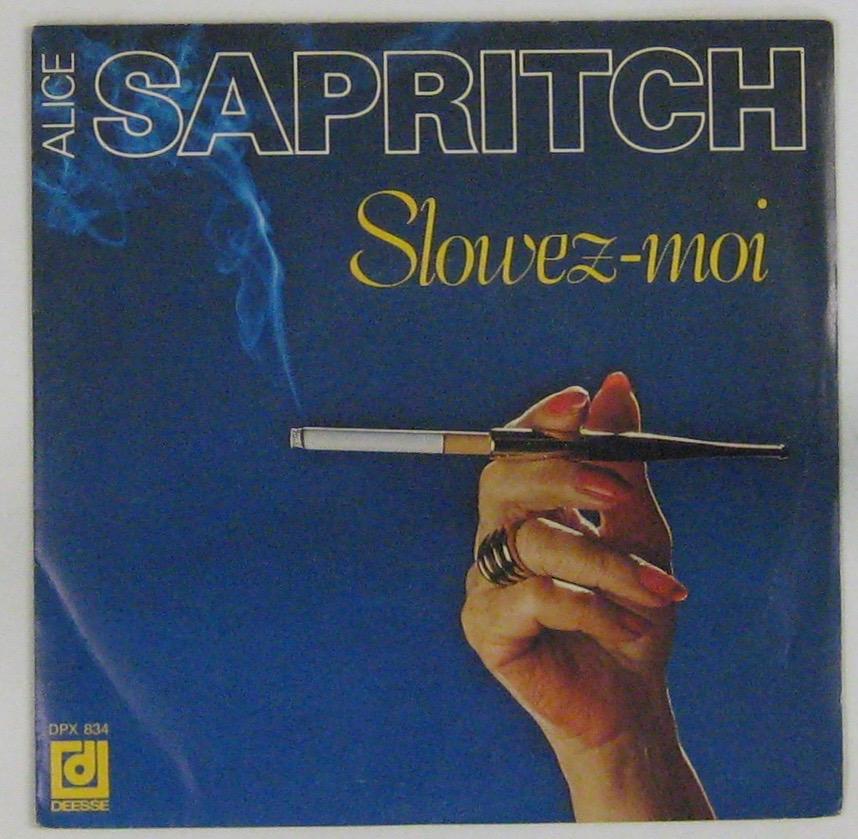SAPRITCH ALICE - Slowez-moi - 45T (SP 2 titres)