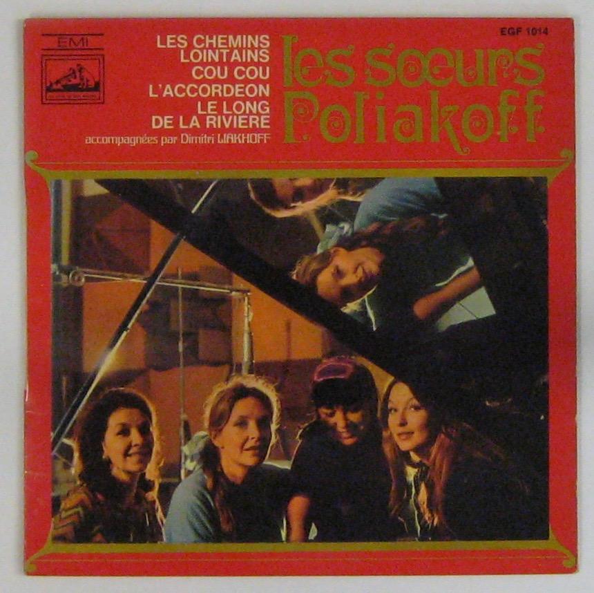 VLADY MARINA - LES SOEURS POLIAKOFF - Les chemins lointains - 45T (EP 4 titres)