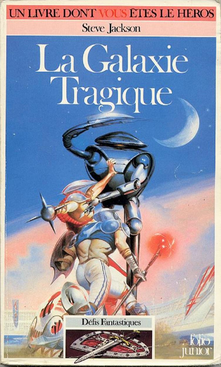 UN LIVRE DONT VOUS ÊTES LE HÉROS : LA GALAXIE TRAGIQUE (1983) dans Un Livre dont vous êtes le Héros htR5Ib-livre9