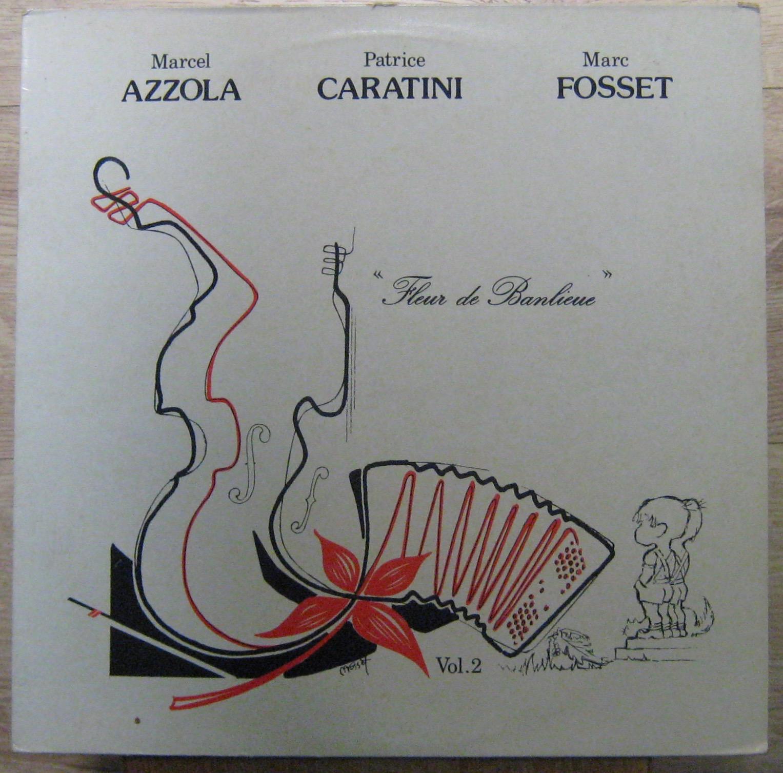AZZOLA/FOSSET/CARATINI - Fleur de banlieu - LP