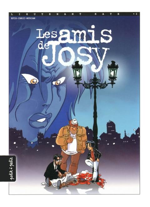 Lieutenant Kate - T01 - Les Amis de Josy