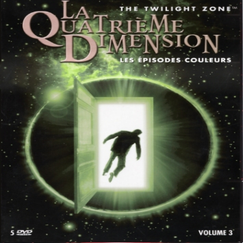 The New Twilight Zone La quatrième Dimension VOL 3