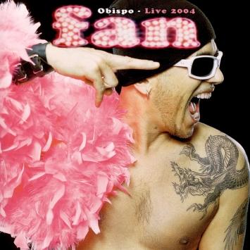 Fan - Obispo Live 2004