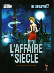 Affaire du Siecle (l') T01 Chateau de Vampire a Vendre