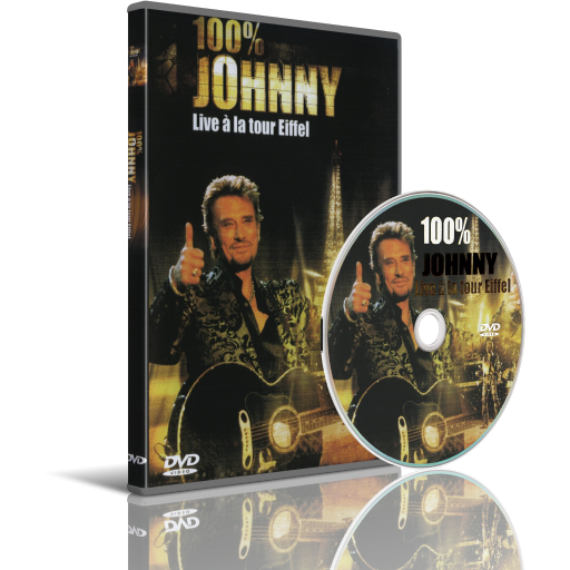 Johnny Hallyday 100% Johnny Live a La Tour Eiffel