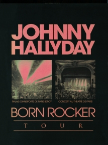 Johnny Hallyday - Born Rocker Tour Bercy (2013) +Théâtre