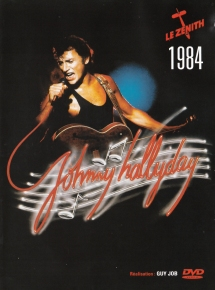 Johnny Hallyday Le Zenith 1984