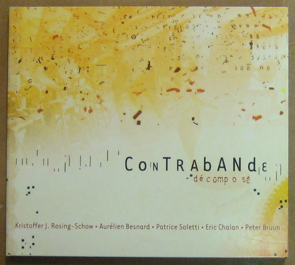 CONTREBANDE - Décomposé - CD