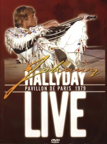 Johnny Hallyday Live Pavillon de Paris 1979