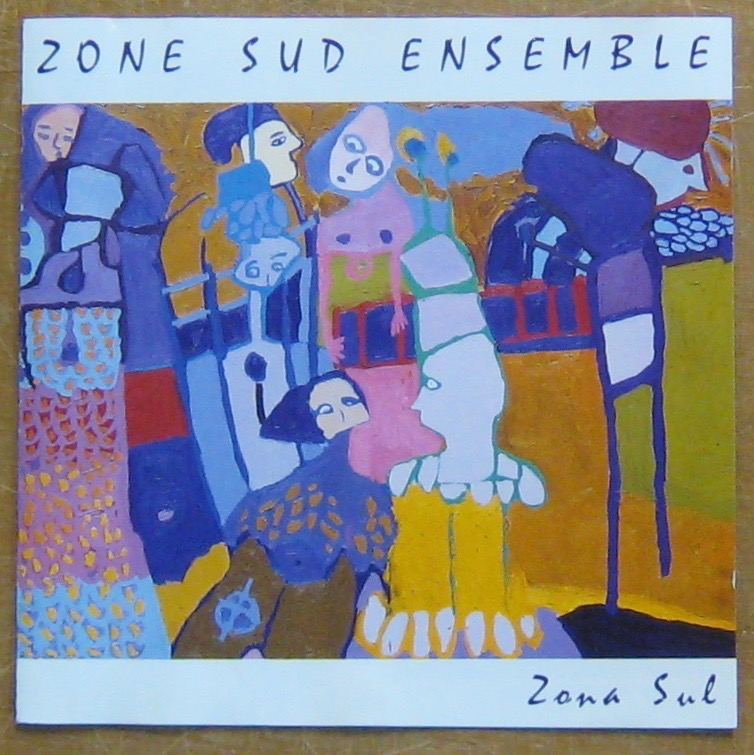 ZONE SUD ENSEMBLE - Zona Sul - CD