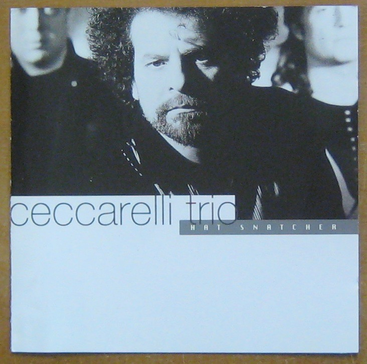 CECCARELLI TRIO - Hat Snatcher - CD