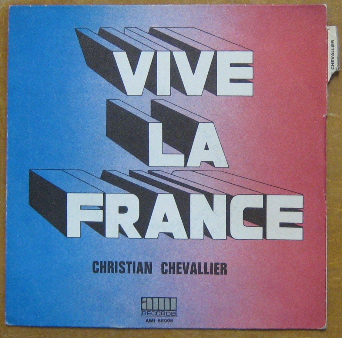 CHEVALLIER CHRISTIAN - Vive la France - 7inch (SP)