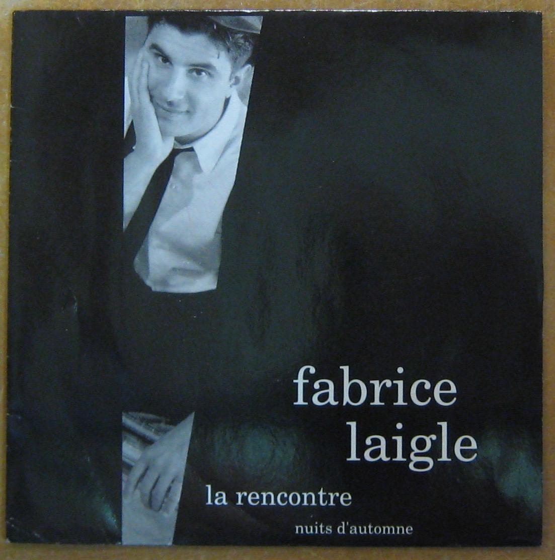 LAIGLE FABRICE - La rencontre - 45T (SP 2 titres)