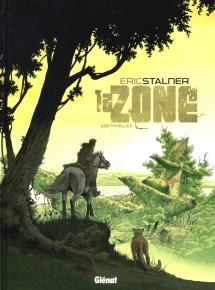 La Zone - T01- Sentinelles