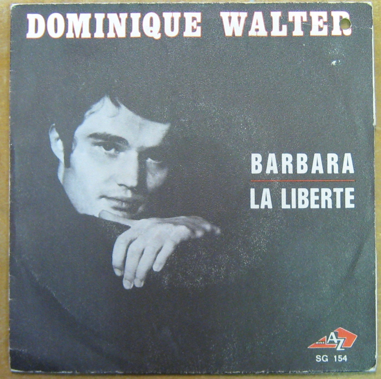 WALTER DOMINIQUE - Barbara/La liberté - 45T (SP 2 titres)