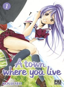 A Town Where You Live  (27 TOMES Complet)