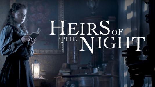 Les Héritiers de la nuit - Saison 1