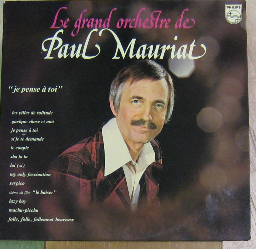 MAURIAT PAUL ET SON GRAND ORCHESTRE - Je pense à toi - 33T