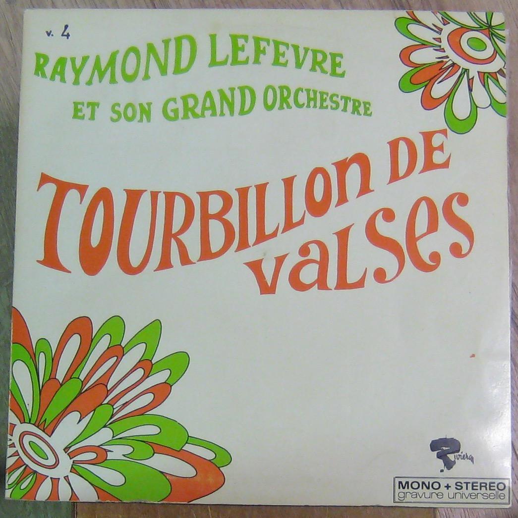LEFÈVRE RAYMOND ET SON GRAND ORCHESTRE - Tourbillon de valses - 33T
