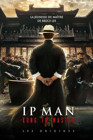 Ip Man Kung Fu Master - Les origines (2021)